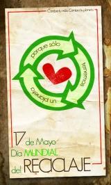 17 DE MAYO: Día Mundial delReciclaje