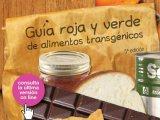 TRANSGÉNICOS: Guía de marcas de alimentos que emplean o no OGMs [porGreenpeace]