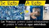 Bye Bye botellas desechables de agua: San Francisco [EUA] prohibe suventa